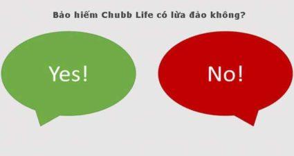 Bảo hiểm Chubb Life có lừa đảo không?