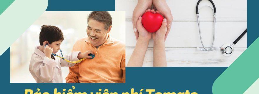 Tất cả các thông tin cần biết về bảo hiểm hỗ trợ viện phí Tomato